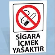 Sigara İçmek Yasaktır - Uyarı Levhası