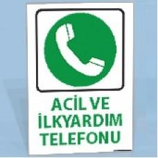 Acil ve İlk Yardım Telefonu - Uyarı Levhaları